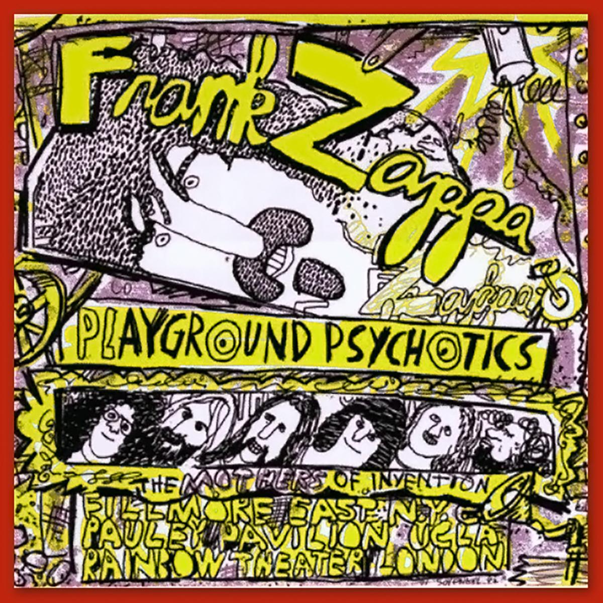 Frank Zappa - Playground Psychotics (1992)