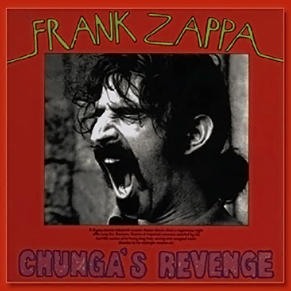 Frank Zappa -  Chunga's Revenge (1970)