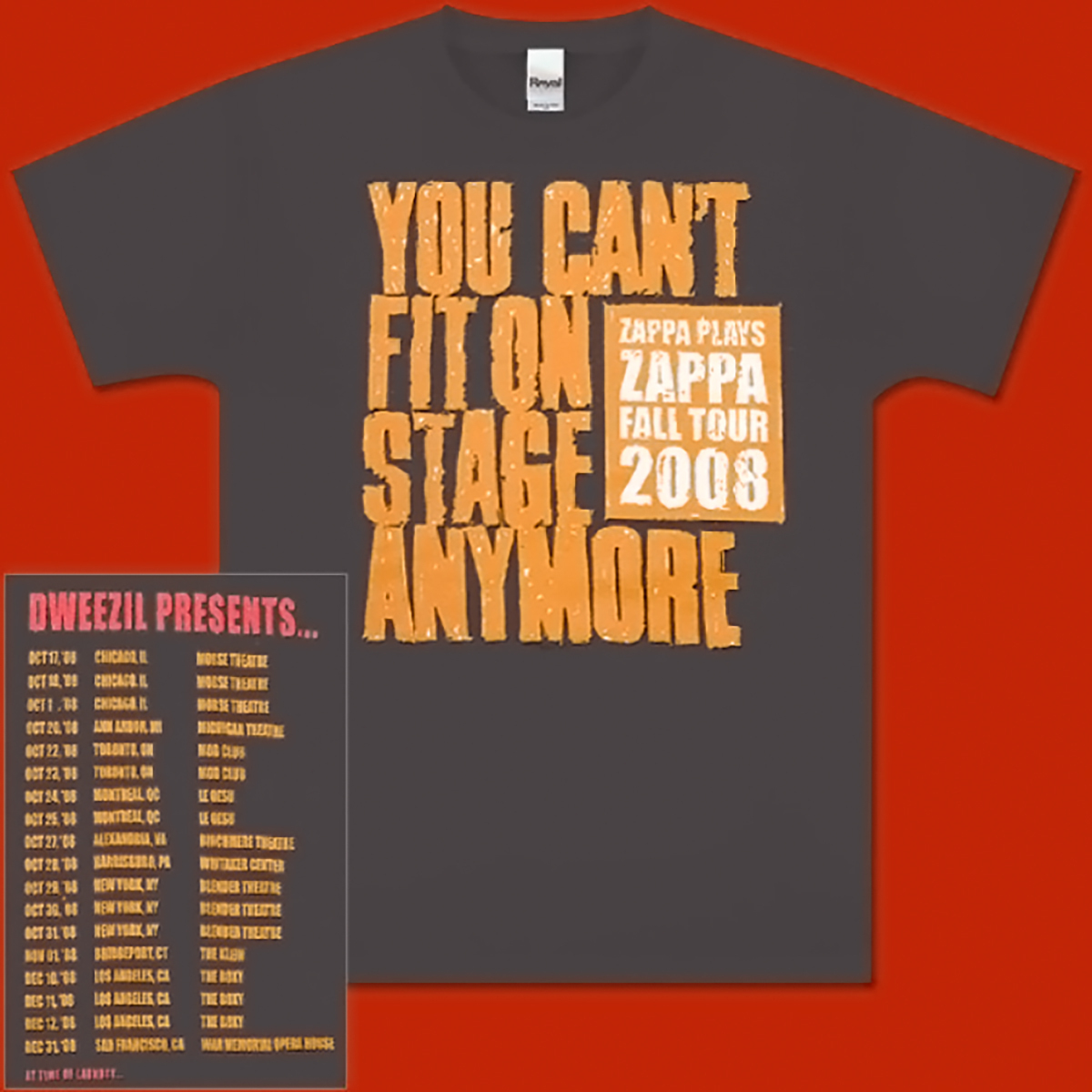 Zappa Plays Zappa - You Can't Fit On Stage Anymore T-Shirt