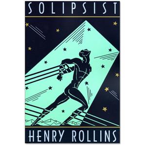 Henry Rollins - Solipsist