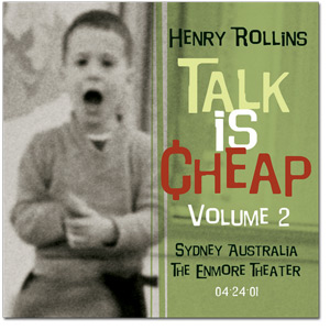 Henry Rollins - Talk Is Cheap Vol. 2