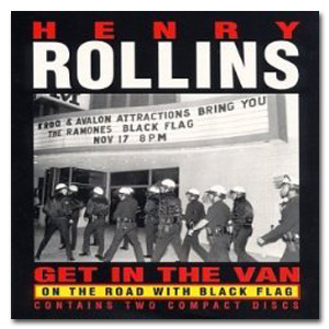 "Henry Rollins - ""Get in the Van"" Digital Download"