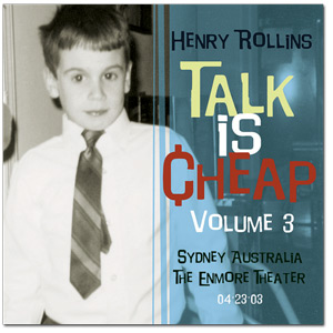 "Henry Rollins - ""Talk Is Cheap Vol. 3"" Digital Download"