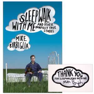 Sleepwalk With Me And Other Painfully True Stories Autographed Hardcover Book