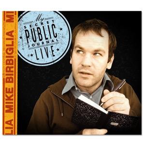 Mike Birbiglia: My Secret Public Journal Live CD