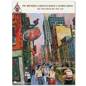 Pat Metheny - Day Trip/Tokyo Day Trip Live Songbook
