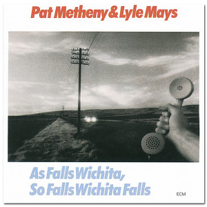 Pat Metheny - As Falls Wichita, So Falls Wichita Falls CD