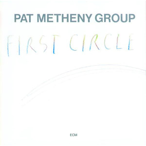 Pat Metheny - First Circle - Digital Download