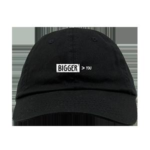 Bigger Than You Logo Dad Hat