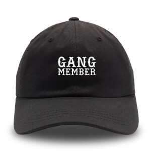 Gang Member Black Dad Hat