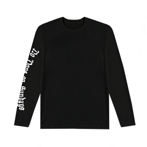 No Dope on Sundays Long Sleeve Tee