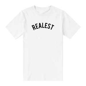 Realest T-Shirt