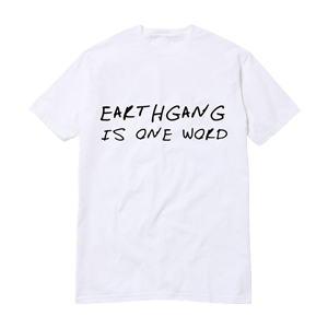 Earthgang Is One Word T-Shirt