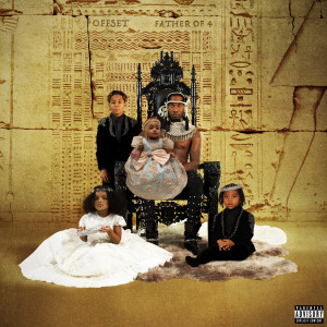 "Offset ""Father Of Four"" Digital Download"