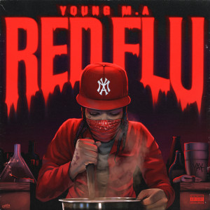 Young M.A Red Flu EP Digital Download