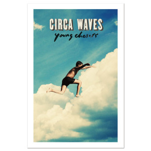 Circa Waves - Young Chasers Litho
