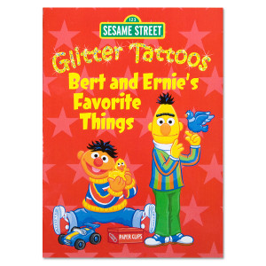Bert & Ernie's Favorite Things Glitter Tattoos Book
