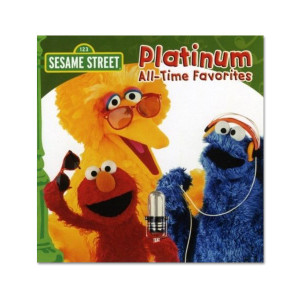 Sesame Street Platinum All Time Favorites CD