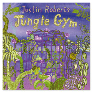 Jungle Gym Digital Download - Justin Roberts