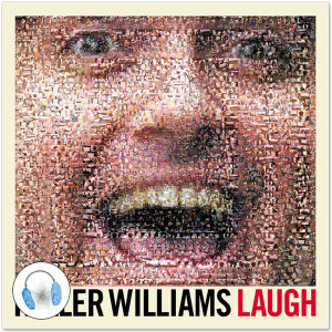 Keller Williams Laugh Digital Download