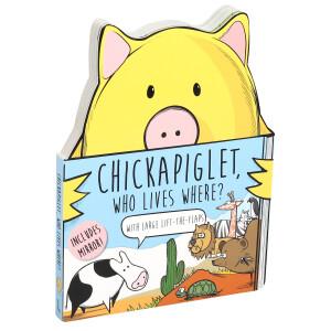 Chickapiglet, Who Lives Where?