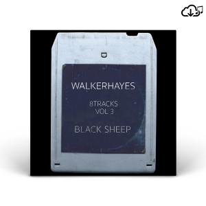 Walker Hayes's 8Tracks, Vol. 3 – Black Sheep CD