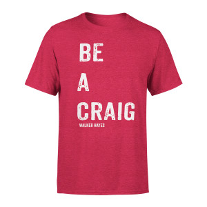 Be a Craig T-shirt