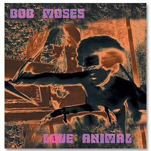 Bob Moses - Love Animal CD