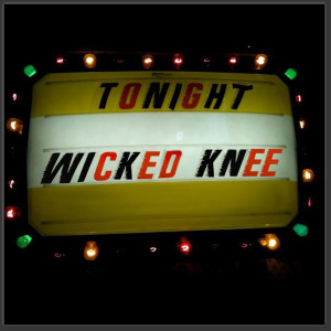 Wicked Knee Download