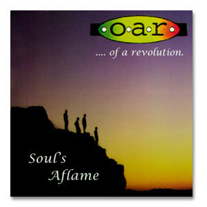 O.A.R. Souls Aflame CD