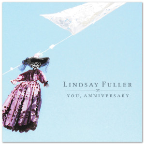 Lindsay Fuller – You, Anniversary CD