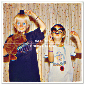 Two Gallants – The Bloom and the Blight CD