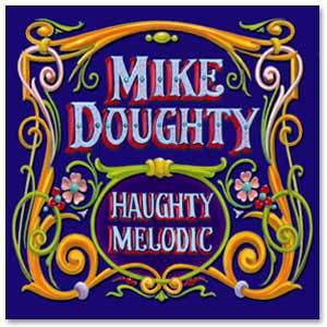 Mike Doughty - Haughty Melodic Digital Download