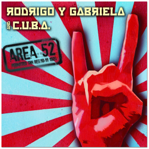 Rodrigo y Gabriela - Area 52 CD