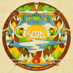 SOJA Amid the Noise and Haste Digital Download