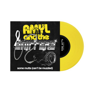Amyl and the Sniffers - Some Mutts (Can't Be Muzzled) b/w Cup of Destiny Vinyl
