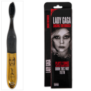 Lady Gaga Born This Way and Teeth Singing Toothbrush