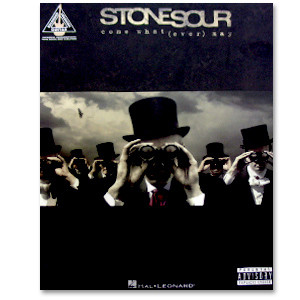 Stone Sour - Come What(ever) May Songbook