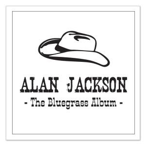 Alan Jackson - The Bluegrass Album CD