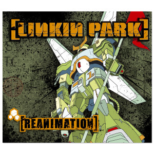 Linkin Park - Reanimation CD