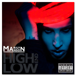 Marilyn Manson - The High End Of Low Standard CD