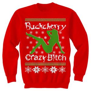 Buckcherry Crazy Bitch Christmas Sweatshirt
