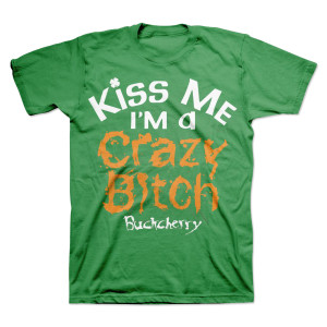 Buckcherry St Patrick's Day Kiss Me T-Shirt