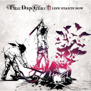 Three Days Grace - Life Starts Now - MP3