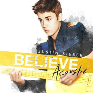 Justin Bieber - Believe Acoustic - MP3 Download