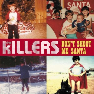 The Killers - Don't Shoot Me Santa - MP3 Download