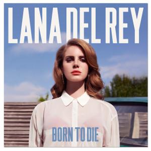 Lana Del Rey - Born To Die (Deluxe) MP3 Download
