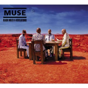 Muse - Black Holes and Revelations MP3