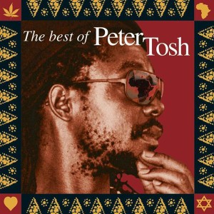 Peter Tosh - Scrolls Of The Prophet: The Best Of Peter Tosh - MP3 Download