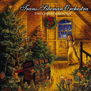 Trans-Siberian Orchestra - The Christmas Attic - MP3 Download